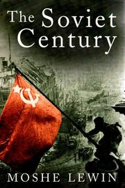 Cover of: The Soviet century | Moshe Lewin