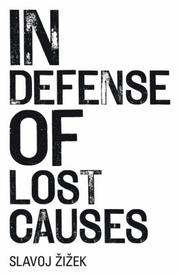 Cover of: In Defense of Lost Causes | Slavoj Zizek