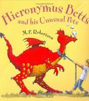 Cover of: Hieronymus Betts and His Unusual Pets | M.P. Robertson