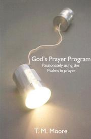 Cover of: God's Prayer Program by T. M. Moore