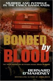 Cover of: Bonded by Blood | Bernard O'Mahoney