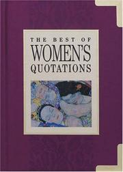 Cover of: The Best of Women's Quotations (The Best of Quotations Series) | Helen Exley