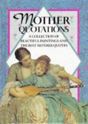 Cover of: Mother Quotations (Quotations Books) by Helen Exley