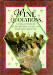 Cover of: Wine Quotations (Quotations Books) by Helen Exley
