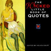 Cover of: The Wicked Little Book of Quotes (Mini Square Books) by Helen Exley