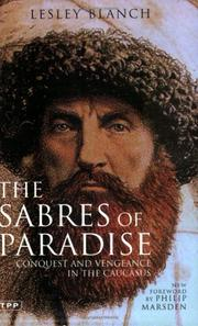 Cover of: The sabres of paradise by Lesley Blanch