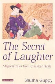 Cover of: The Secret of Laughter | Shusha Guppy