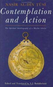 Cover of: Contemplation and Action | Nasir al-Din Tusi
