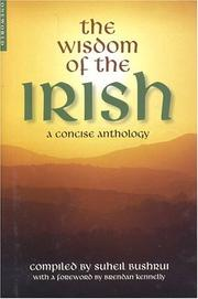 Cover of: The Wisdom of the Irish | Suheil Bushrui