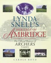 Cover of: Lynda Snell's Heritage of Ambridge | Carole Boyd