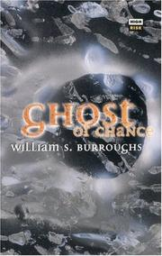 Cover of: Ghost of chance | William S. Burroughs