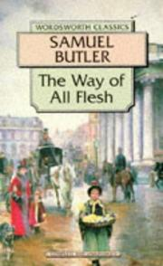Cover of: Way of All Flesh (Wordsworth Collection) | Samuel Butler