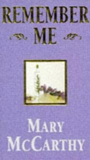 Cover of: Remember me | McCarthy, Mary