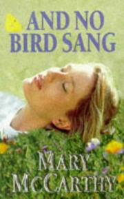 Cover of: And no bird sang | McCarthy, Mary