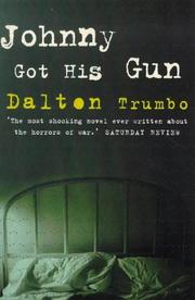 Cover of: Johnny Got His Gun (Film Ink) | Dalton Trumbo