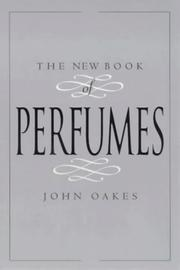 Cover of: The New Book of Perfumes | John Oakes