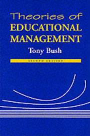 Cover of: Theories of educational management | Tony Bush