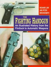 Cover of: The fighting handgun | Richard Law