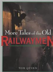 Cover of: More Tales of the Old Railwaymen | Tom Quinn