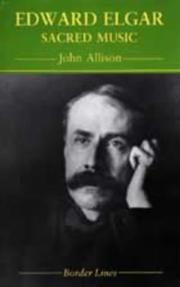 Cover of: Edward Elgar | Allison, John