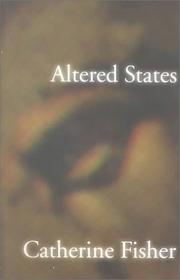 Cover of: Altered states by Catherine Fisher