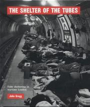 Cover of: The Shelter of the Tubes | John Gregg
