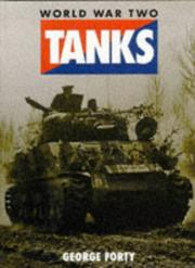 Cover of: World War Two Tanks by George Forty