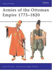 Cover of: Armies of the Ottoman Empire 1775-1820 | David Nicolle