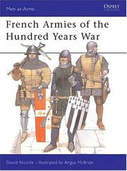 Cover of: French Armies of the Hundred Years War | David Nicolle