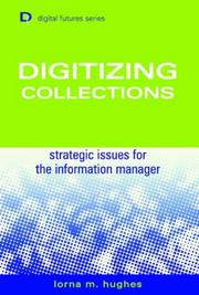 Cover of: Digitizing collections by Lorna M. Hughes