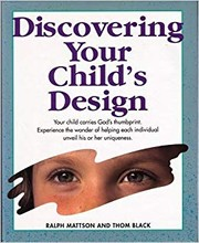 Cover of: Discovering your child's design | Ralph Mattson