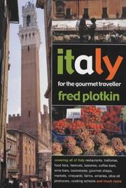 Cover of: Italy for the Gourmet Traveller | Fred Plotkin