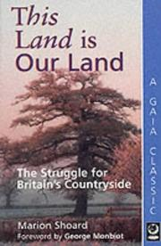 Cover of: This Land Is Our Land | Marion Shoard