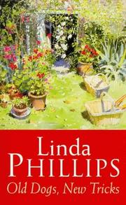 Cover of: Old Dogs, New Tricks | Linda Phillips