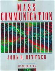 Cover of: Mass communication | Bittner, John R.
