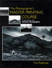 Cover of: Photographer's Master Printing Course | Tim Rudman