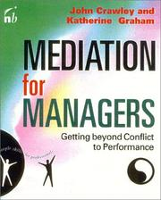 Cover of: Mediation for managers by John Crawley