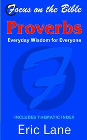 Cover of: Focus on the Bible - Proverbs (Focus on the Bible) | Eric Lane