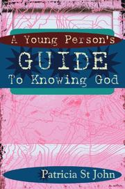 Cover of: A Young Person's Guide to Knowing God | Patricia St John