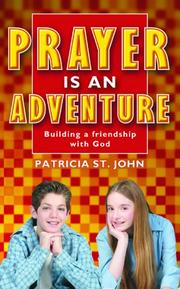 Cover of: Prayer Is an Adventure | Patricia St John
