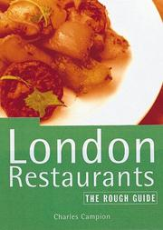 Cover of: The Rough Guide to London Restaurants (London (Rough Guides), 1999) | Charles Campion