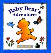 Cover of: Baby Bear's Adventures by Lorette Broekstra