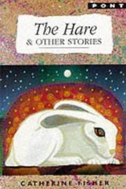 Cover of: The Hare and Other Stories | Catherine Fisher
