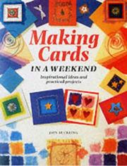 Cover of: Making Cards in a Weekend (Crafts in a Weekend) | Jain Suckling