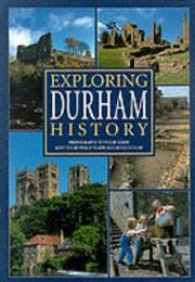 Cover of: Exploring Durham History (Illustrated History) | Denis Dunlop