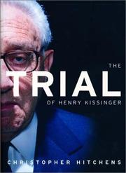 Cover of: The trial of Henry Kissinger by Christopher Hitchens