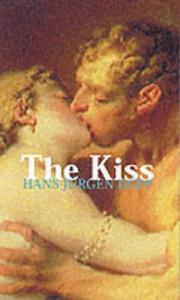 Cover of: The Kiss (Temptation Collection) | Hans-Jurgen Dopp