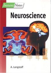 Cover of: Instant Notes in Neuroscience (Instant Notes) | A. Longstaff