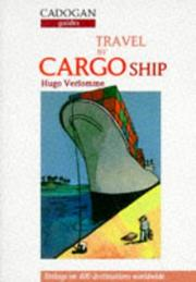 Cover of: Travel by Cargo Ship | Tom Cunliffe