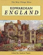 Cover of: Edwardian England (Way Things Were) | Andrew Pagett